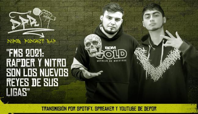 FMS 2021: Rapder y Nitro son los nuevos reyes de sus ligas