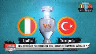 Eurocopa 2021: Italia versus Turquía iniciarán competencia