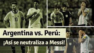Perú vs Argentina: recuerda cómo fue marcado Messi en la 'Bombonera'