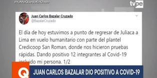 Coronavirus en Perú: Juan Carlos Bazalar dio positivo por COVID-19