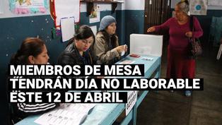 Elecciones 2021: Gobierno establece facilidades para electores y miembros de mesa
