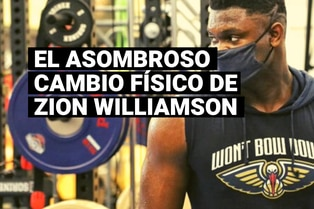 El asombroso cambio físico de Zion Williamson para el reinicio de la NBA