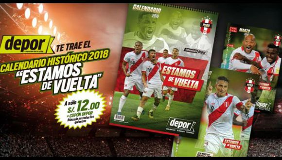 """Depor te trae el calendario histórico 2018 de la Selección Peruana: """"Estamos de vuelta""""."""