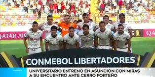 Copa Libertadores: 'U' alista la sorpresa ante Cerro Porteño