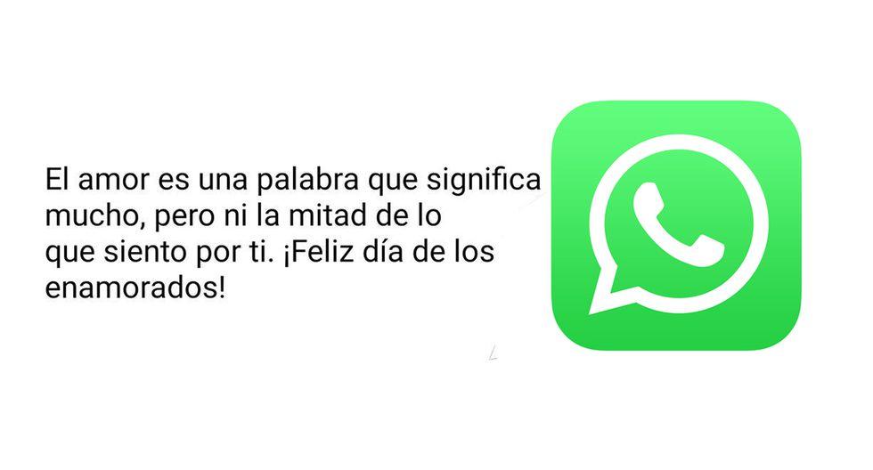 WhatsApp | Los 10 mejores mensajes de San Valentín que puedes enviar por WhatsApp este 14 de febrero | Día del amor | Día de los enamorados | Aplicaciones | Smartphone | Viral | Truco | México | Colombia | Argentina | Estados Unidos | Ecuador | Perú Tecnología | Depor