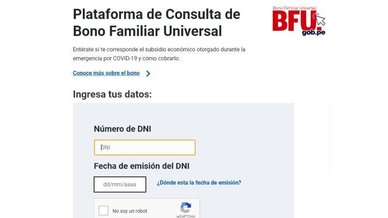 """Bono Universal BFU - Ingresa tu número de DNI, tu fecha de emisión de DNI y dale click a """"No soy robot""""."""
