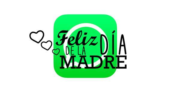 Descarga aquí las mejores imágenes de felicitaciones del Día de la Madre por WhatsApp. (Foto: Composición)