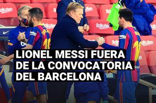 FC Barcelona: Lionel Messi fuera de la convocatoria para Champions por segunda vez consecutiva
