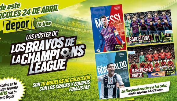 Depor te trae pósters de Cristiano Ronaldo, Lionel Messi, entre otros 'bravos' de la Champions League.