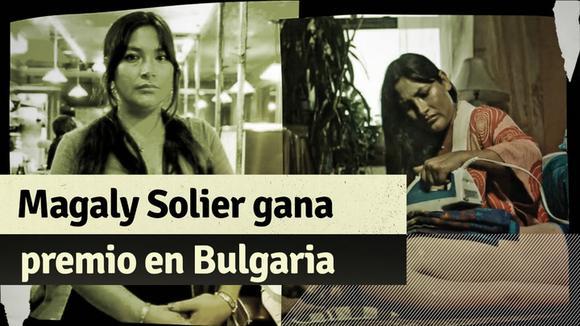 Magaly Solier ganó premio a mejor actriz en festival internacional de Bulgaria