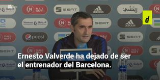 Ernesto Valverde es destituido como entrenador del FC Barcelona