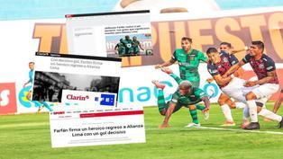 Jefferson Farfán: así reaccionó de la prensa extranjera tras su gol con Alianza Lima