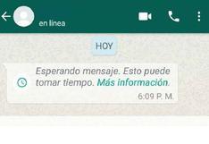 """WhatsApp: qué significa """"Esperando el mensaje. Esto puede tomar tiempo"""""""