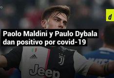 Paulo Dybala y Paolo Maldini, dan positivos por coronavirus en Italia