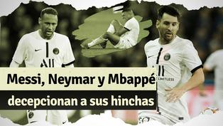 Messi, Neymar y Mbappé reciben sus primeras críticas tras deslucido debut en Champions League