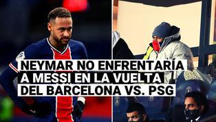 PSG: Neymar cerca de quedar descartado para enfrentar a Barcelona por Champions League