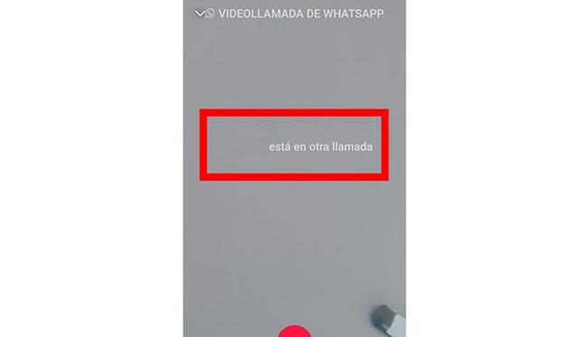 Si te aparece que el contacto está ocupado, quiere decir que anda en otra videollamada o llamada. (Foto: WhatsApp)