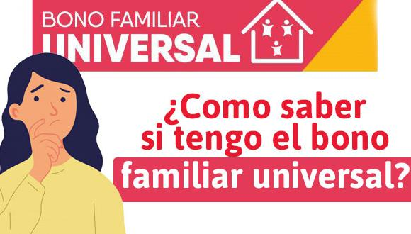 Bono Familiar Universal de 760 soles: métodos de pago, lista de beneficiarios y cómo cobrar subsidio. (Foto: Difusión)