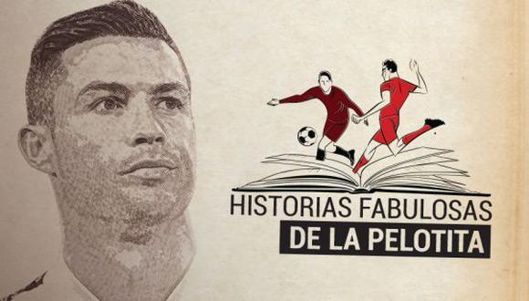 Cristiano Ronaldo, el episodio 1 de las 'Historias Fabulosas de la Pelotita'.