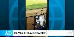 ¡Tecnología de punta! VAR impone justicia en la Copa Perú