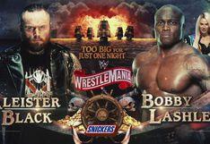 Va de todas maneras: ¿por qué Aleister Black y Bobby Lashley pelearán en WrestleMania 36?