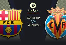Canales de TV, Barcelona vs. Villarreal EN VIVO: minuto a minuto por LaLiga