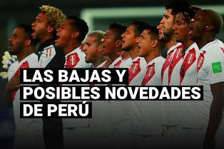 Estas son las bajas y posibles novedades de la selección peruana para la siguiente jornada de Eliminatorias